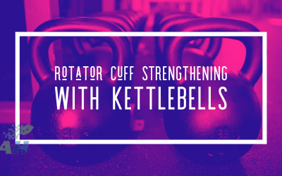 Rotator Cuff Strengthening with Kettlebells
