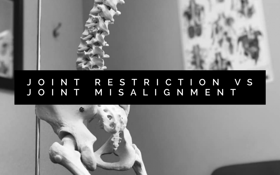 Joint Restriction vs Joint Misalignment