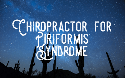 Chiropractor for Piriformis Syndrome