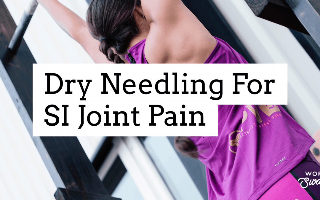 Dry Needling for SI Joint Pain