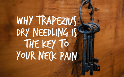 Why Trapezius Dry Needling is the Key to Your Neck Pain