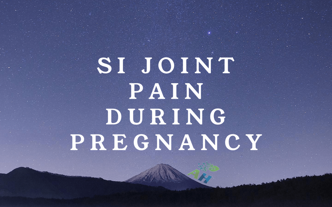 SI Joint Pain During Pregnancy