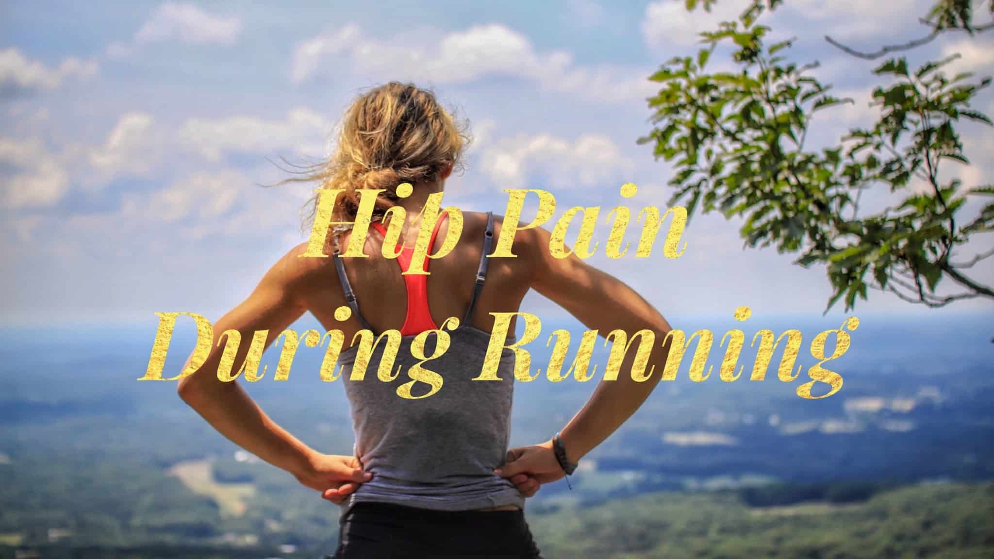 hip pain during running