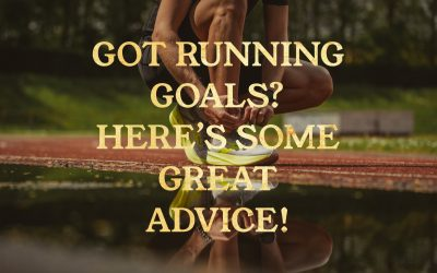Got Running Goals? Here's Some Great Advice!